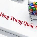 Dịch vụ đặt mua hàng trung quốc giá rẻ tại tphcm