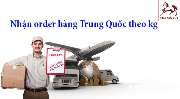 order-hang-trung-quoc-theo-kg
